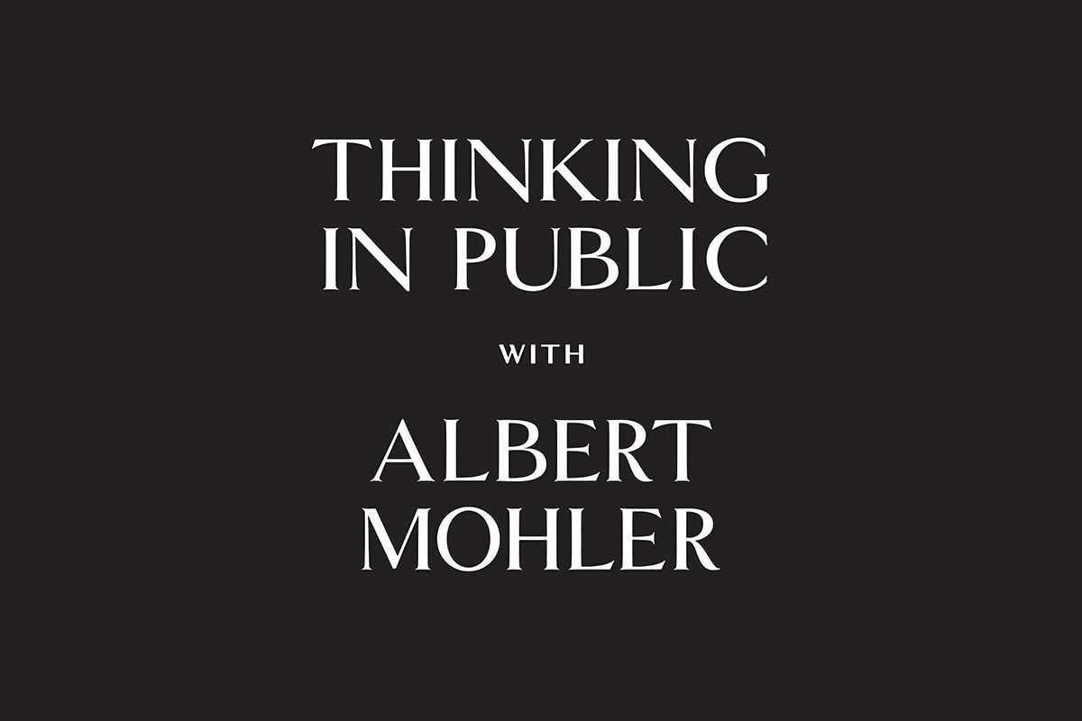 Al-Mohler-Thinking-in-Public-podcast