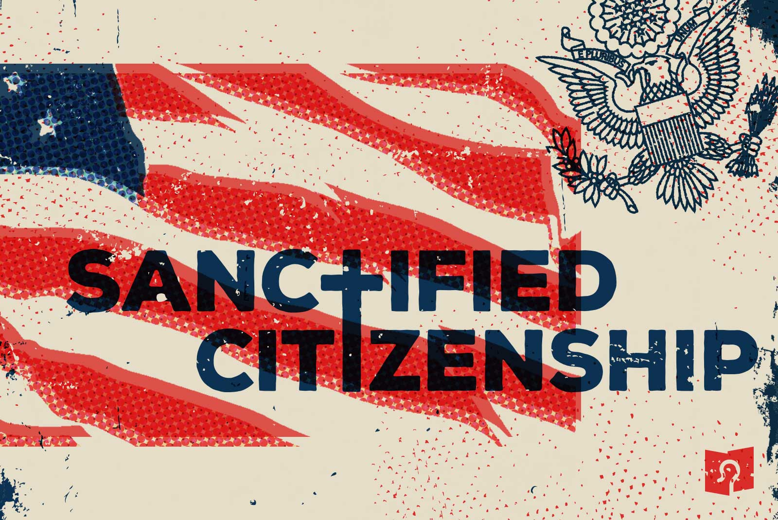 FF Bible Church sermon series 1600x1070 Sanctified Citizenship alt